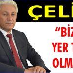 """ÇELİK; """" BİZDEN YER TALEBİ OLMADI!"""